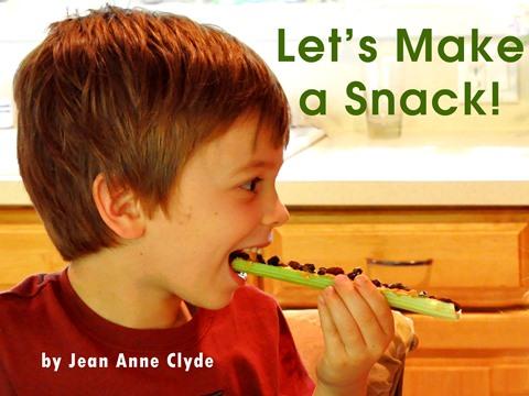 Let's Make a Snack!