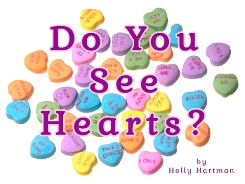 Do You See Hearts?