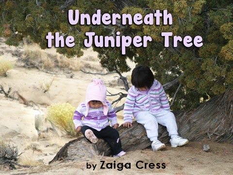 Underneath the Juniper Tree